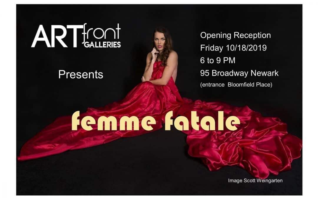 femme fatale will be artfront galleries 25th show of 2019